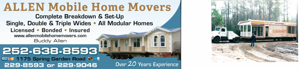Allen Mobile Home Movers Inc. 252-638-8593 252-229-8593 ... on mobile home dealers in nc, mobile notary san bernardino ca, mobile home supplies in nc, home builders in nc, mobile home movers eastern nc, mobile home doors in nc, mobile home insurance in nc,